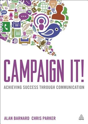 Campaign It! By Barnard, Alan/ Parker, Chris